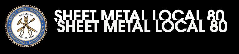 Sheet Metal Local 80